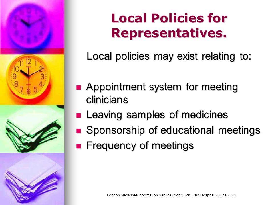 London Medicines Information Service (Northwick Park Hospital) - June 2008 Representatives Objectives.