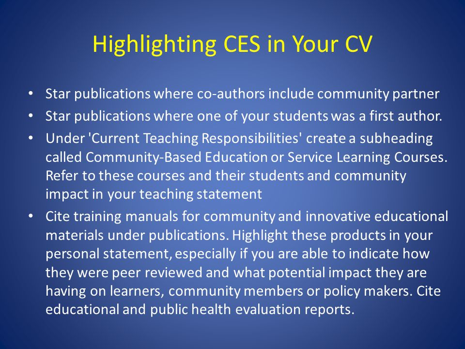 Highlighting CES in Your CV Star publications where co-authors include community partner Star publications where one of your students was a first auth