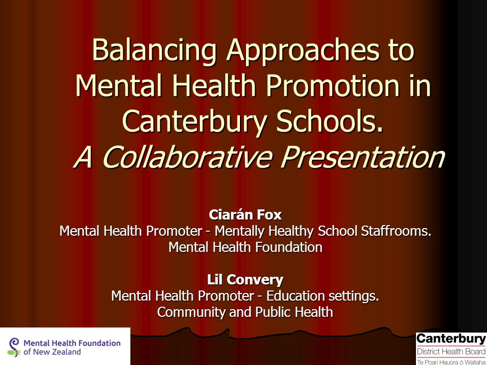 Balancing Approaches to Mental Health Promotion in Canterbury Schools.