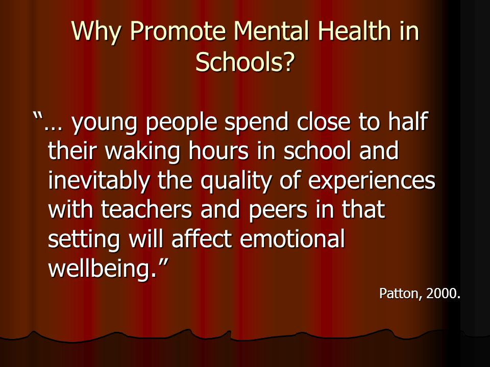 Why Promote Mental Health in Schools.