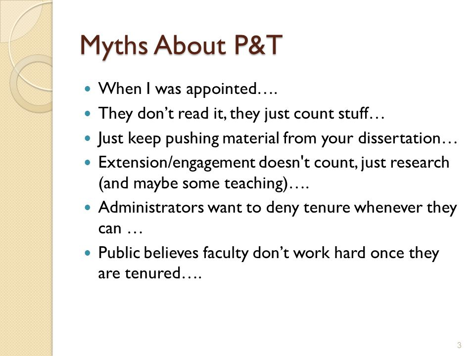 Myths About P&T When I was appointed….