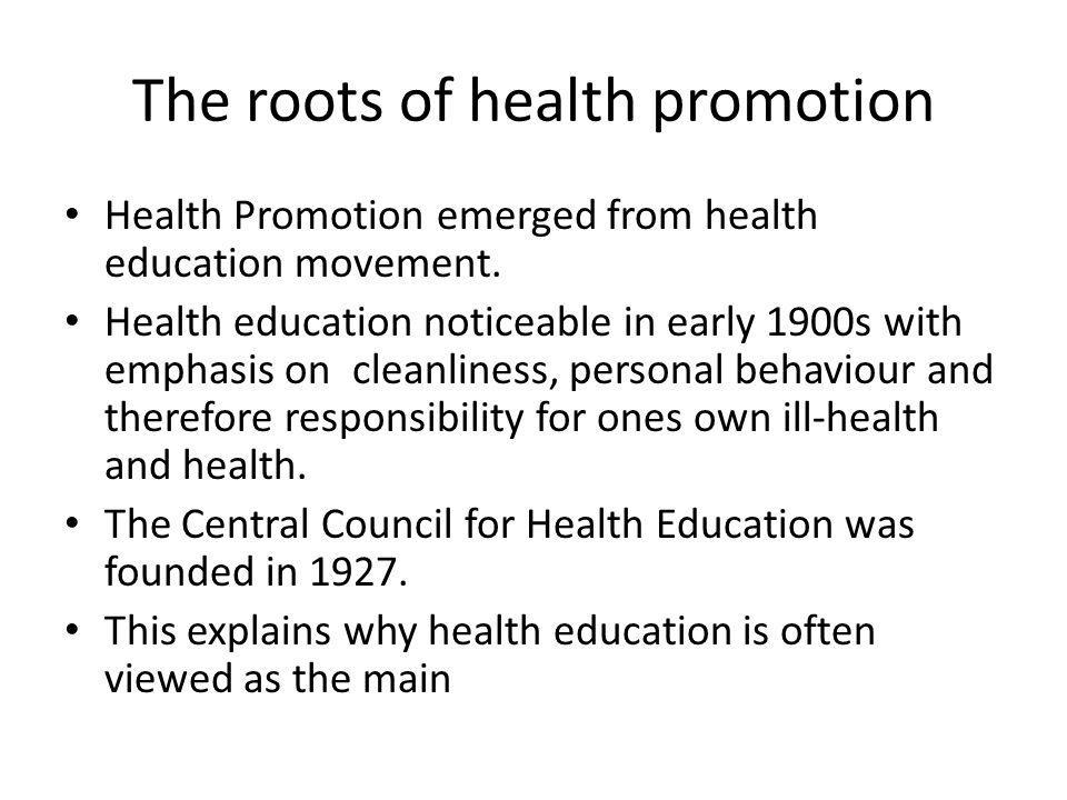 What is Health Promotion.Today Health Promotion is more than personal and population education.