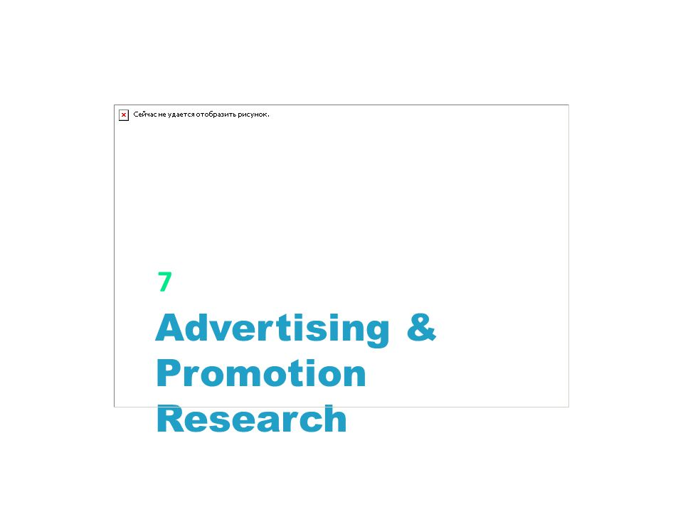 Advertising & Promotion Research 7
