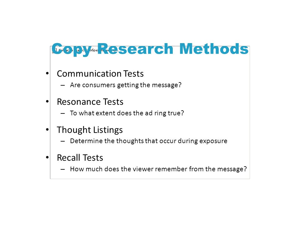 Copy Research Methods Communication Tests – Are consumers getting the message.