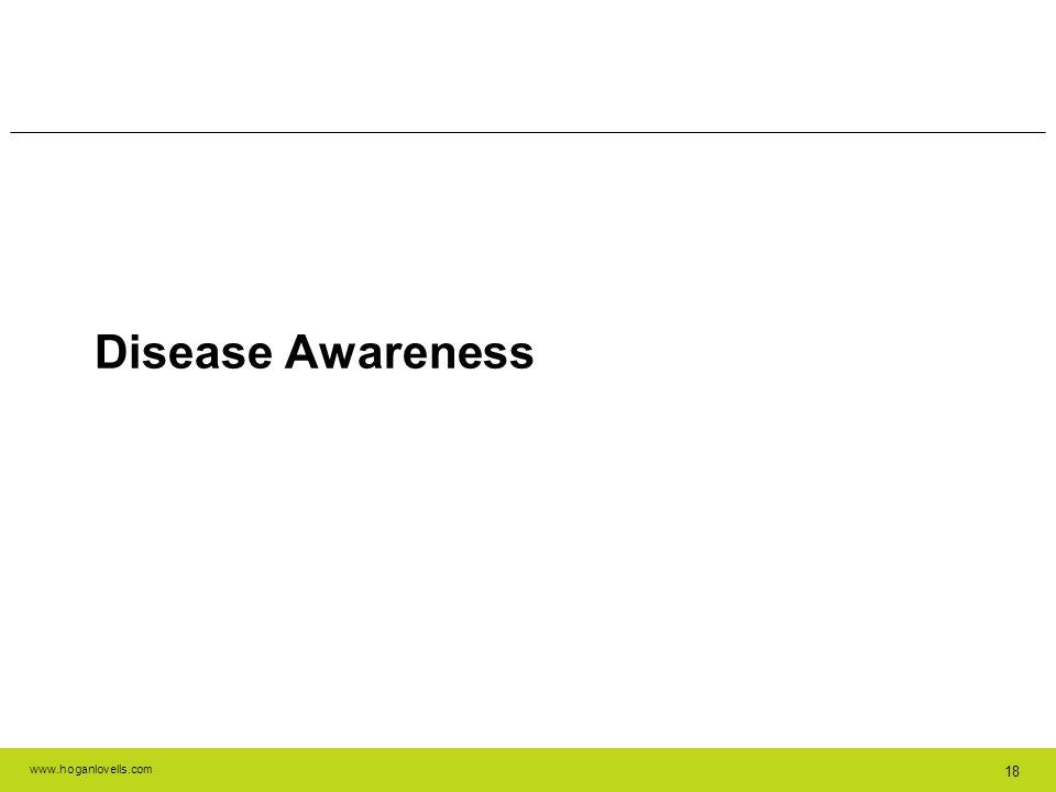 www.hoganlovells.com 18 Disease Awareness