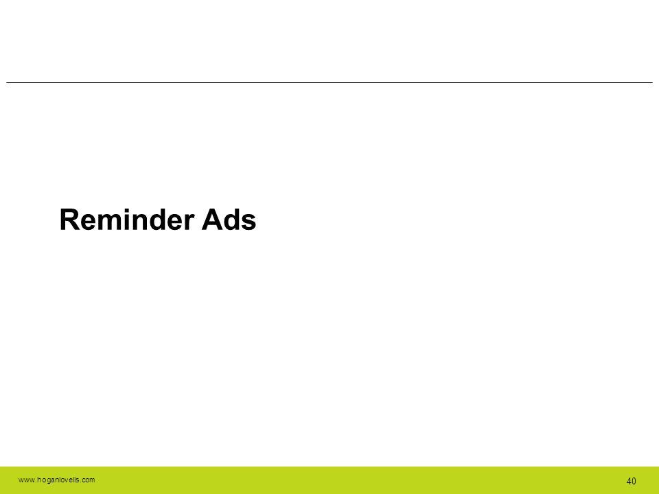 www.hoganlovells.com 40 Reminder Ads
