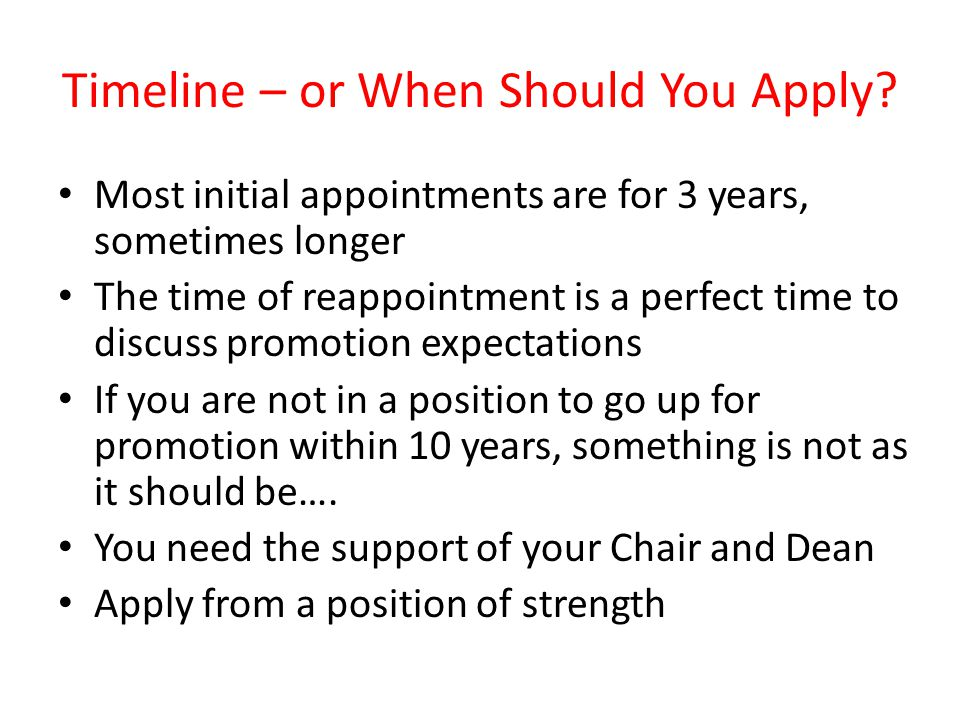 Timeline – or When Should You Apply.