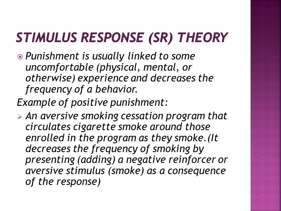 Punishment is usually linked to some uncomfortable (physical, mental, or otherwise) experience and decreases the frequency of a behavior. Example of p