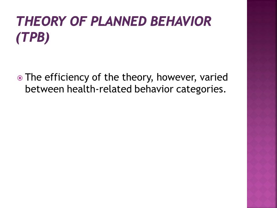 The efficiency of the theory, however, varied between health-related behavior categories.