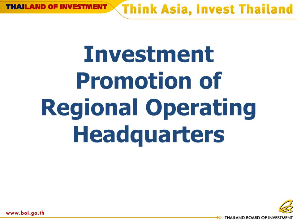 Investment Promotion of Regional Operating Headquarters
