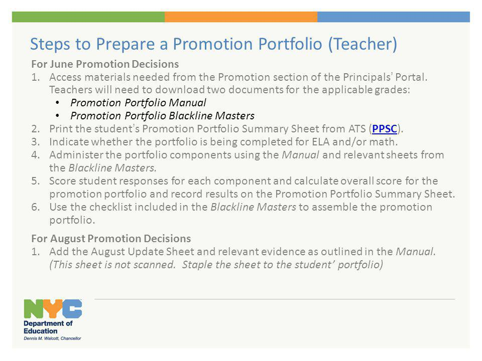 Steps to Prepare a Promotion Portfolio (Teacher) For June Promotion Decisions 1.Access materials needed from the Promotion section of the Principals P