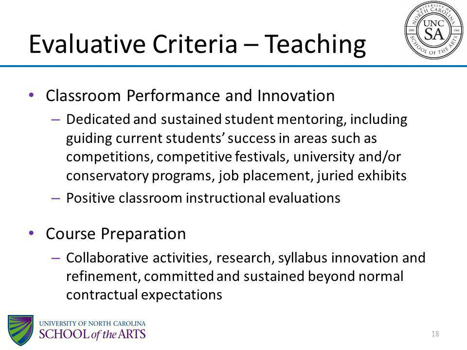Evaluative Criteria – Teaching Classroom Performance and Innovation – Dedicated and sustained student mentoring, including guiding current students su