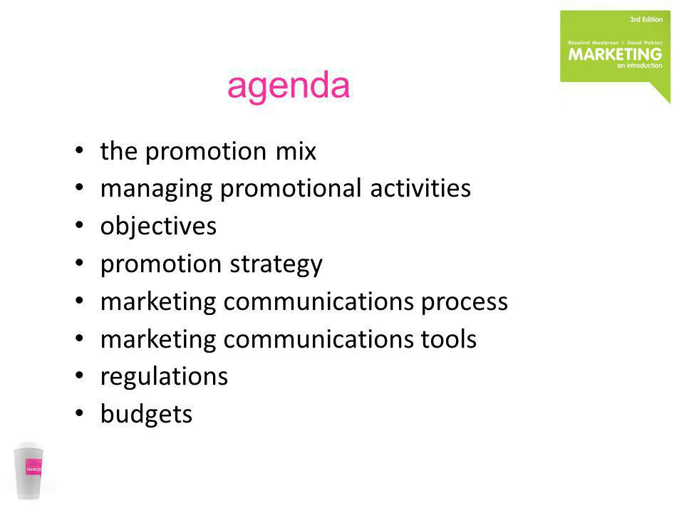 agenda the promotion mix managing promotional activities objectives promotion strategy marketing communications process marketing communications tools