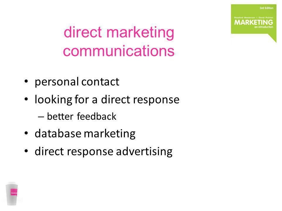 direct marketing communications personal contact looking for a direct response – better feedback database marketing direct response advertising
