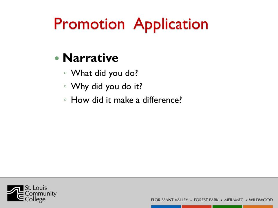 Promotion Application Narrative What did you do Why did you do it How did it make a difference