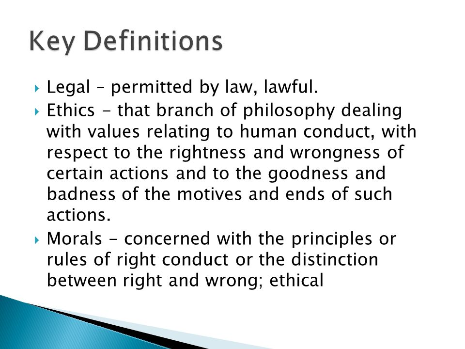 Legal – permitted by law, lawful.
