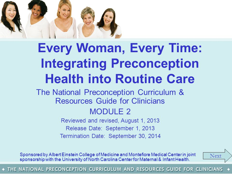 Every Woman, Every Time: Integrating Preconception Health into Routine Care The National Preconception Curriculum & Resources Guide for Clinicians MOD