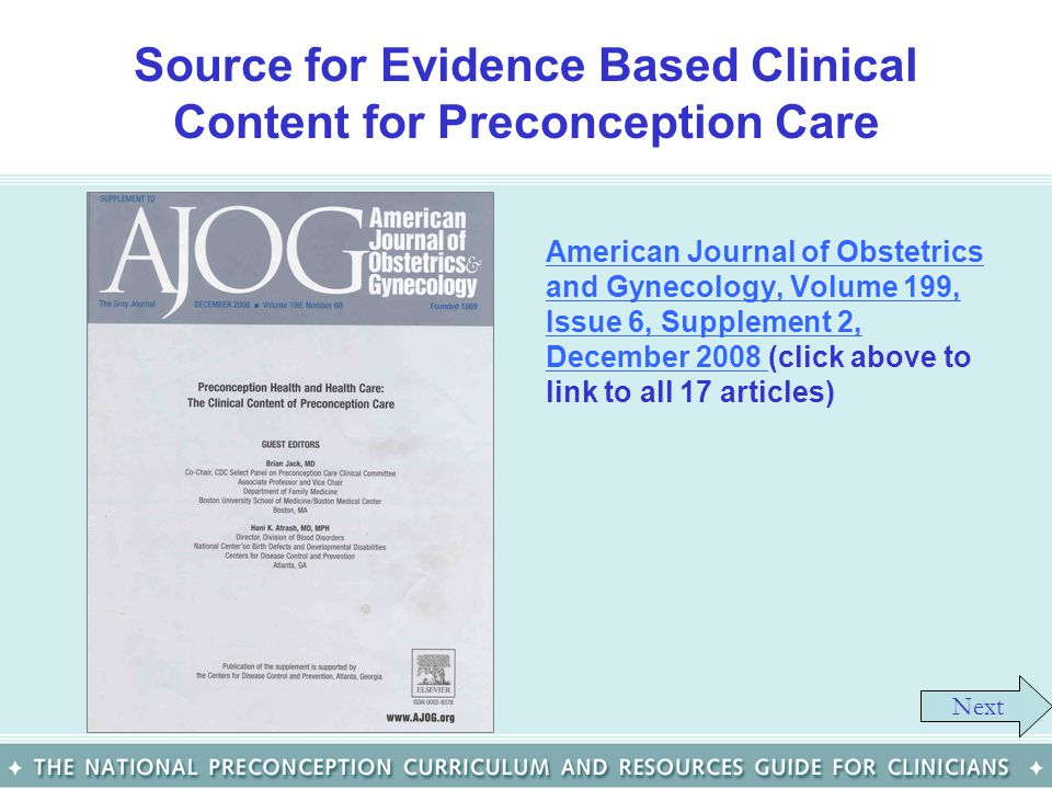 Source for Evidence Based Clinical Content for Preconception Care American Journal of Obstetrics and Gynecology, Volume 199, Issue 6, Supplement 2, De