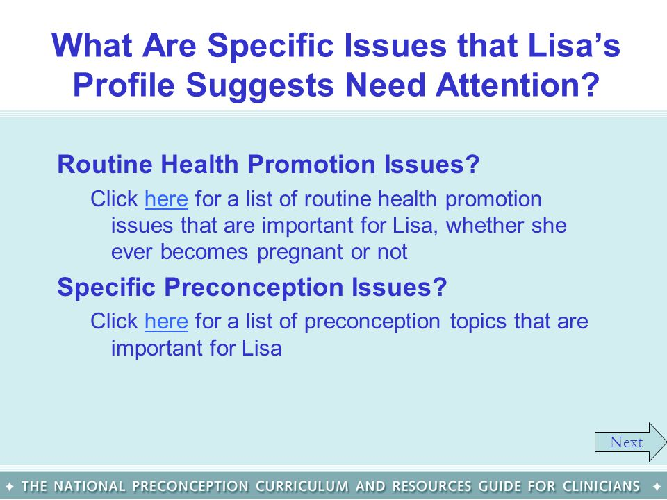 What Are Specific Issues that Lisas Profile Suggests Need Attention? Routine Health Promotion Issues? Click here for a list of routine health promotio