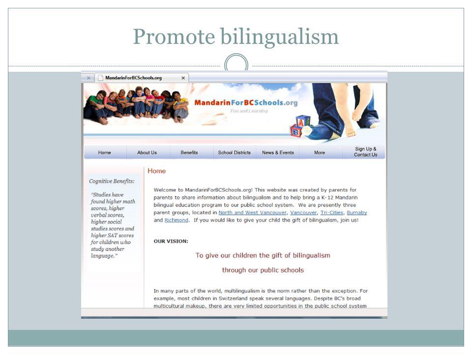 Promote bilingualism