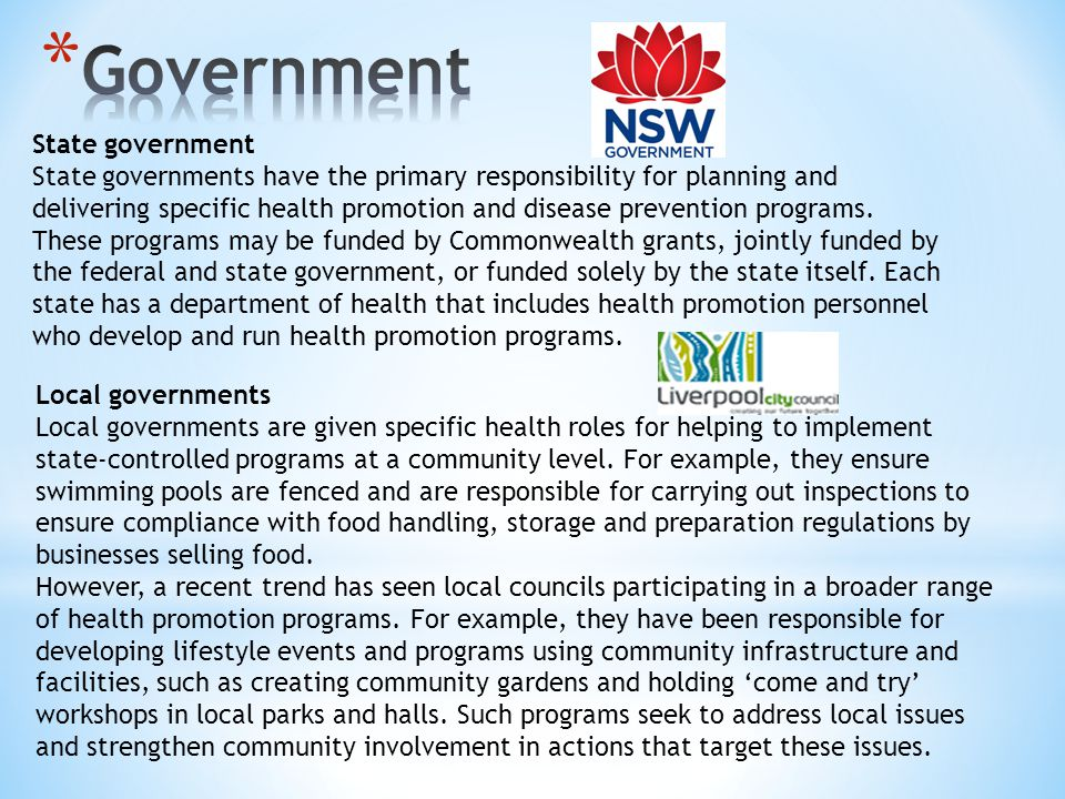 State government State governments have the primary responsibility for planning and delivering specific health promotion and disease prevention progra