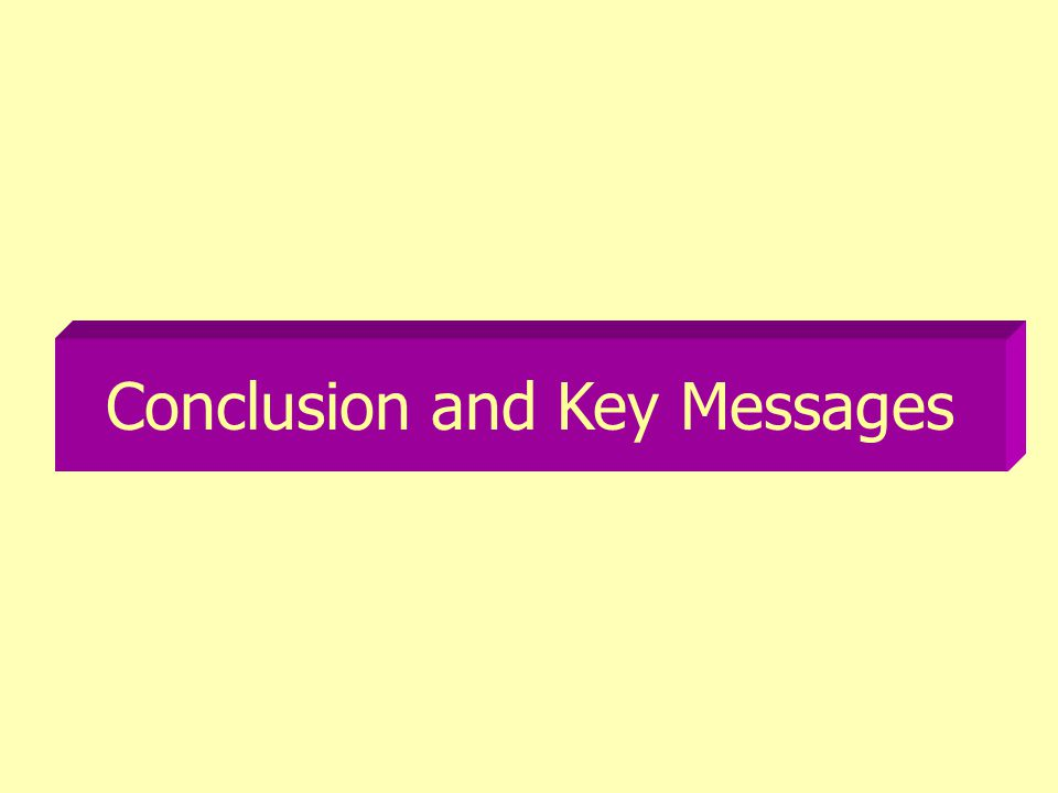 Conclusion and Key Messages