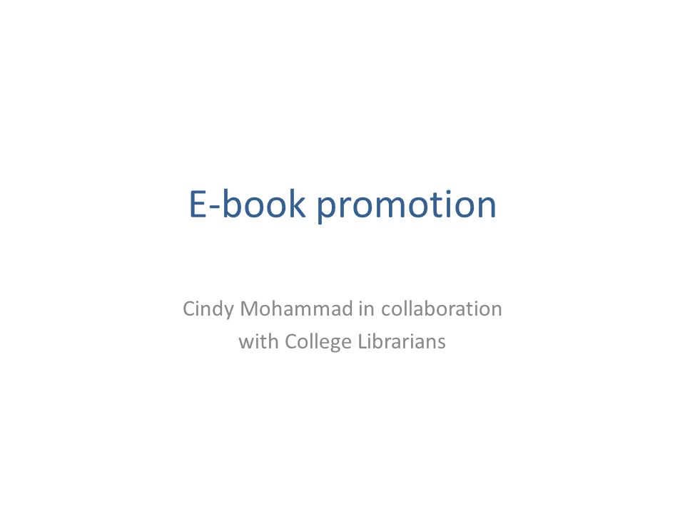 E-book promotion Cindy Mohammad in collaboration with College Librarians