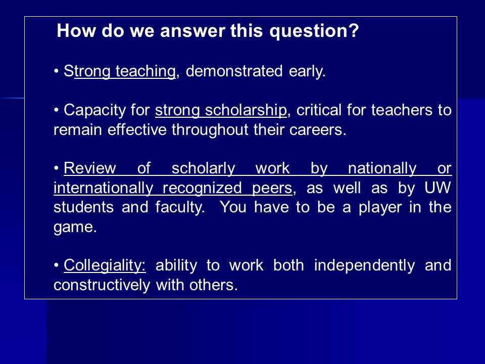 How do we answer this question. Strong teaching, demonstrated early.