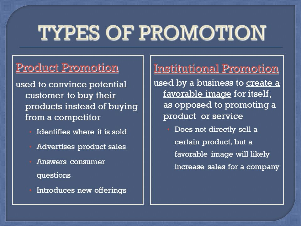 Product Promotion buy their products used to convince potential customer to buy their products instead of buying from a competitor Identifies where it