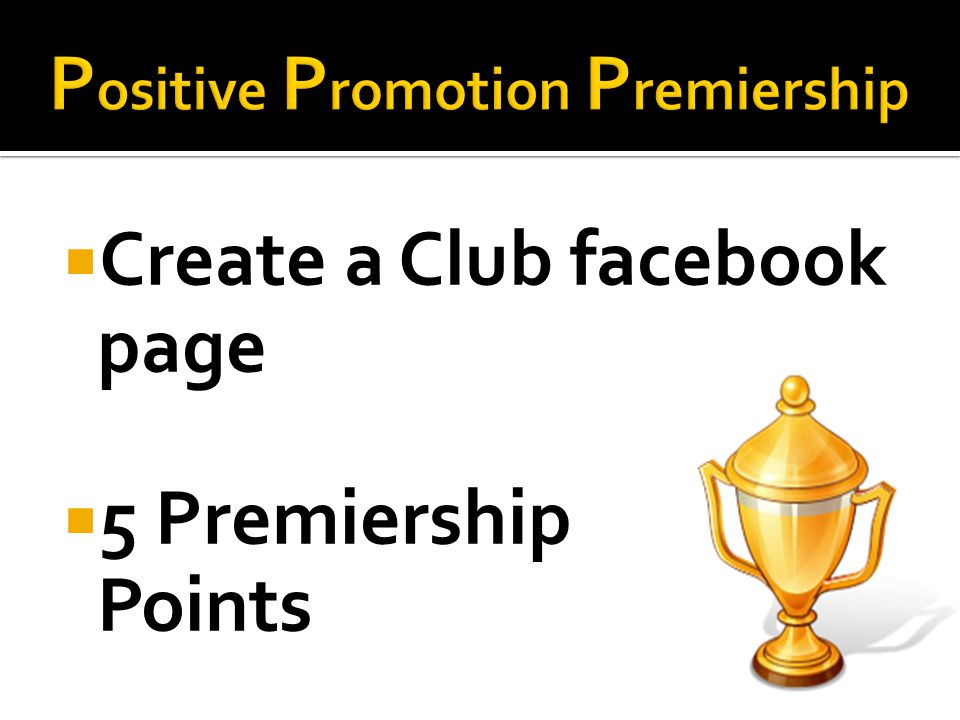 Create a Club facebook page 5 Premiership Points