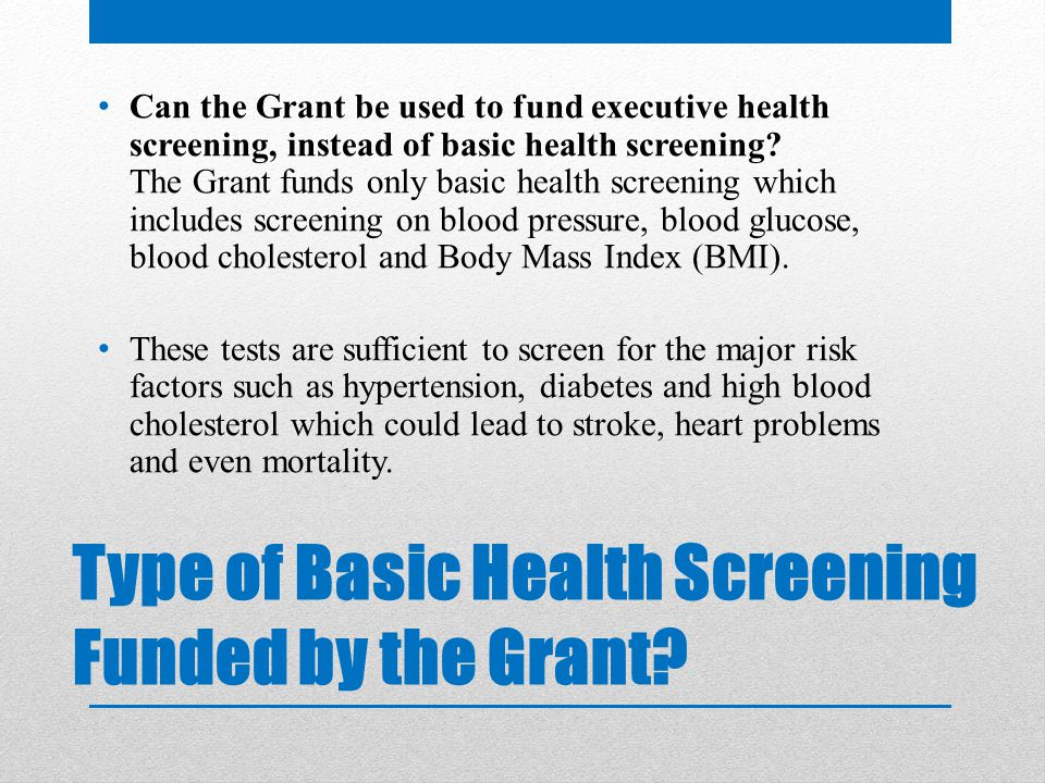Type of Basic Health Screening Funded by the Grant.