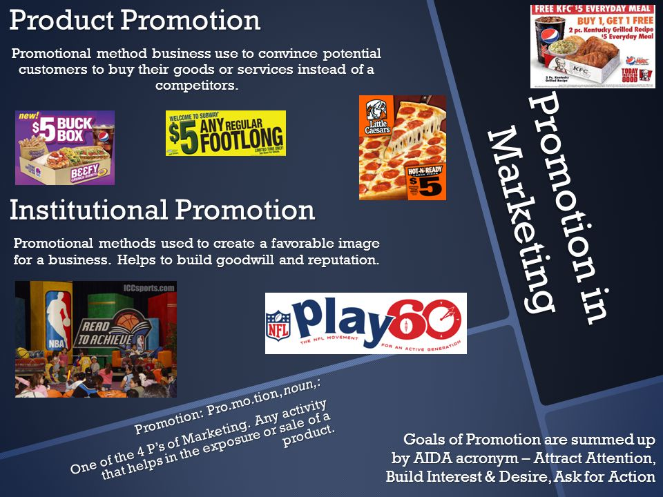 Promotion in Marketing Product Promotion Promotional method business use to convince potential customers to buy their goods or services instead of a competitors.