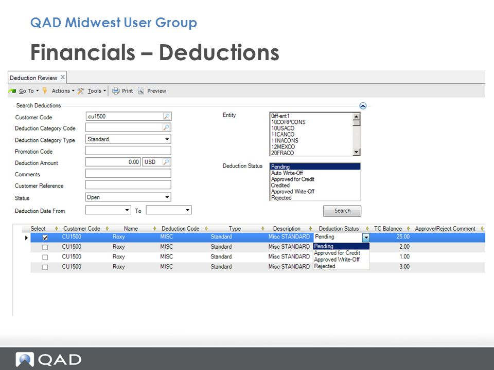 Financials – Deductions QAD Midwest User Group