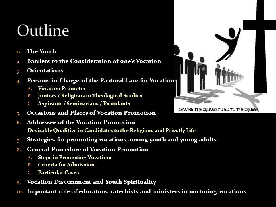 Criteria for Admission Capacity to stand firm for ones decision; Right motivation or intention; Physical and psychical fitness; Age bracket: For High School Graduates – 16-18 years old For Young Professionals: – 21-30 yrs old – [Preferably with job experience] Parents Consent [not applicable for RSS]; Caution to be taken for candidates coming from Rogationist Orphanages; Special caution to be taken for candidates born to families of difficult marital situation; At least with average IQ;