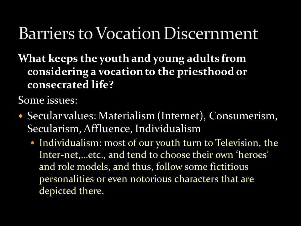 Concrete steps: Develop a five point plan for helping those within the ministry discern their vocation through: 4.