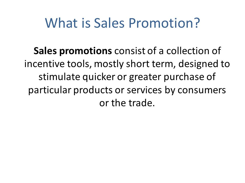 Using Sales Promotions Establish objectives Select tools Develop program Pretest Implement and control Evaluate results