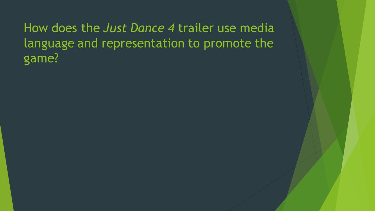 How does the Just Dance 4 trailer use media language and representation to promote the game?