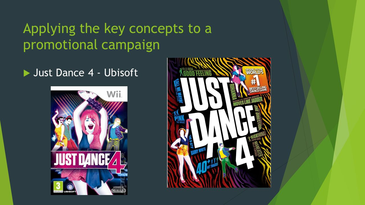 Applying the key concepts to a promotional campaign Just Dance 4 - Ubisoft