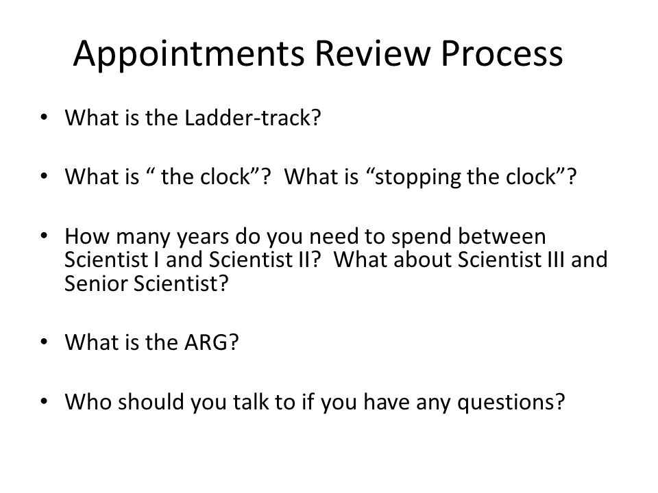 Appointments Review Process What is the Ladder-track.