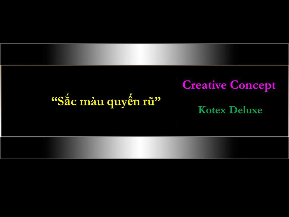 S c màu quy n rũ Creative Concept Kotex Deluxe