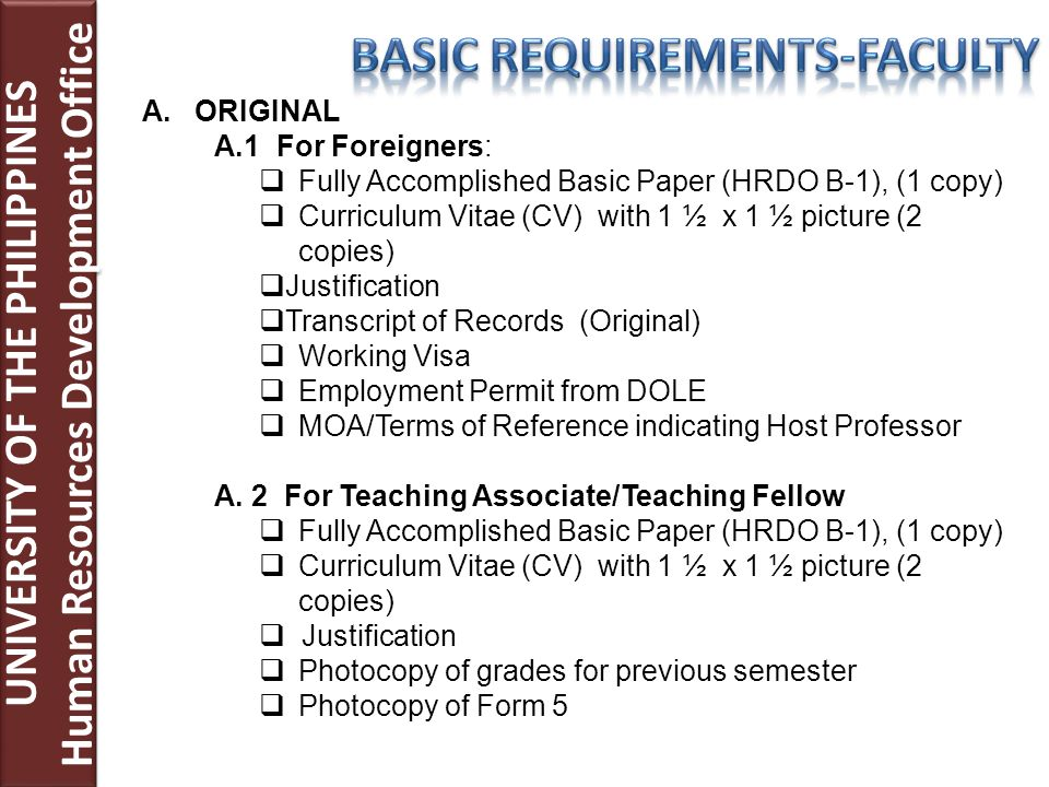 UNIVERSITY OF THE PHILIPPINES Human Resources Development Office UNIVERSITY OF THE PHILIPPINES Human Resources Development Office A.ORIGINAL A.1 For F