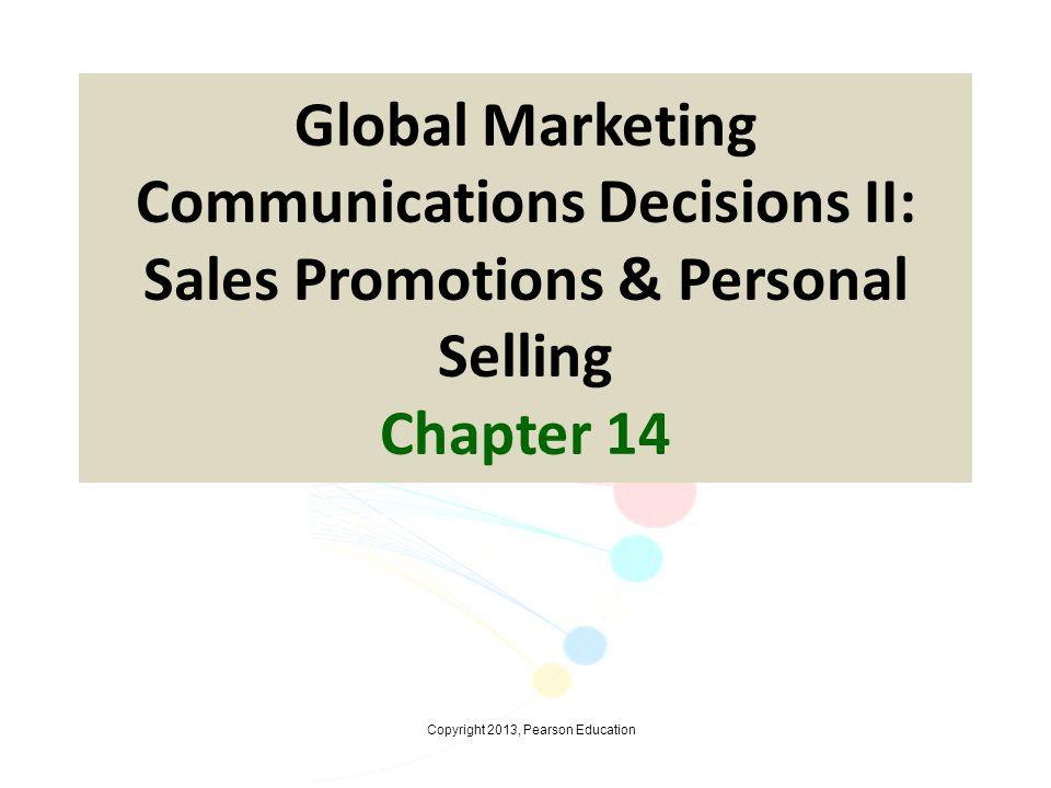 Copyright 2013, Pearson Education The Strategic/Consultative Selling Model 14-12