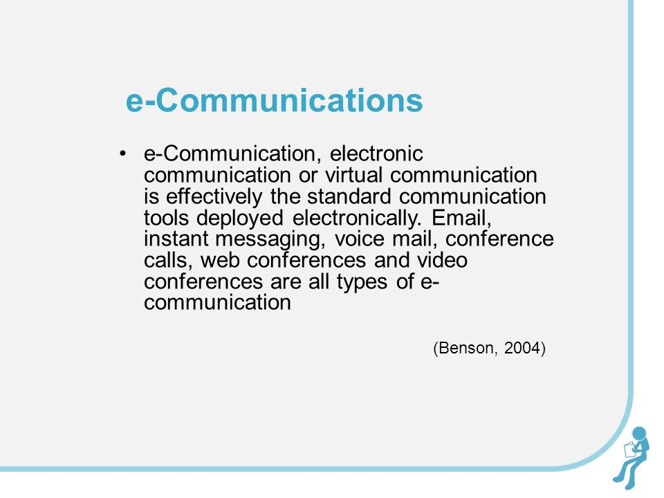 e-Communication, electronic communication or virtual communication is effectively the standard communication tools deployed electronically. Email, ins