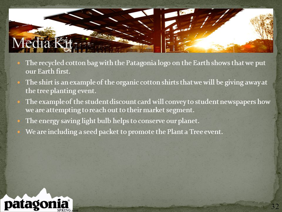 The recycled cotton bag with the Patagonia logo on the Earth shows that we put our Earth first. The shirt is an example of the organic cotton shirts t