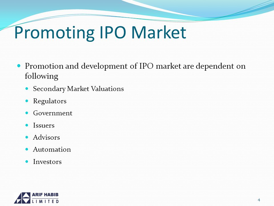 Promoting IPO Market Promotion and development of IPO market are dependent on following Secondary Market Valuations Regulators Government Issuers Advisors Automation Investors 4