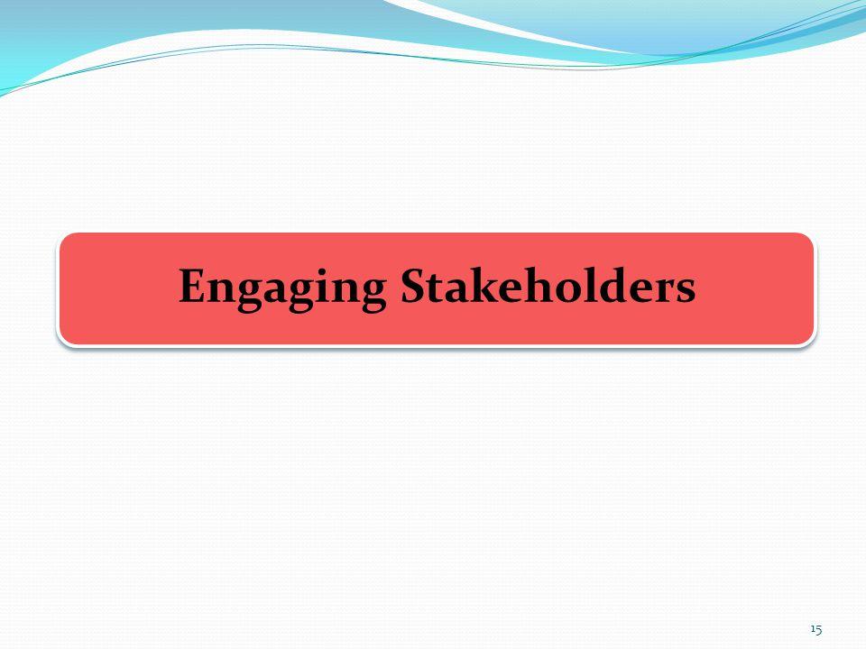 Engaging Stakeholders 15
