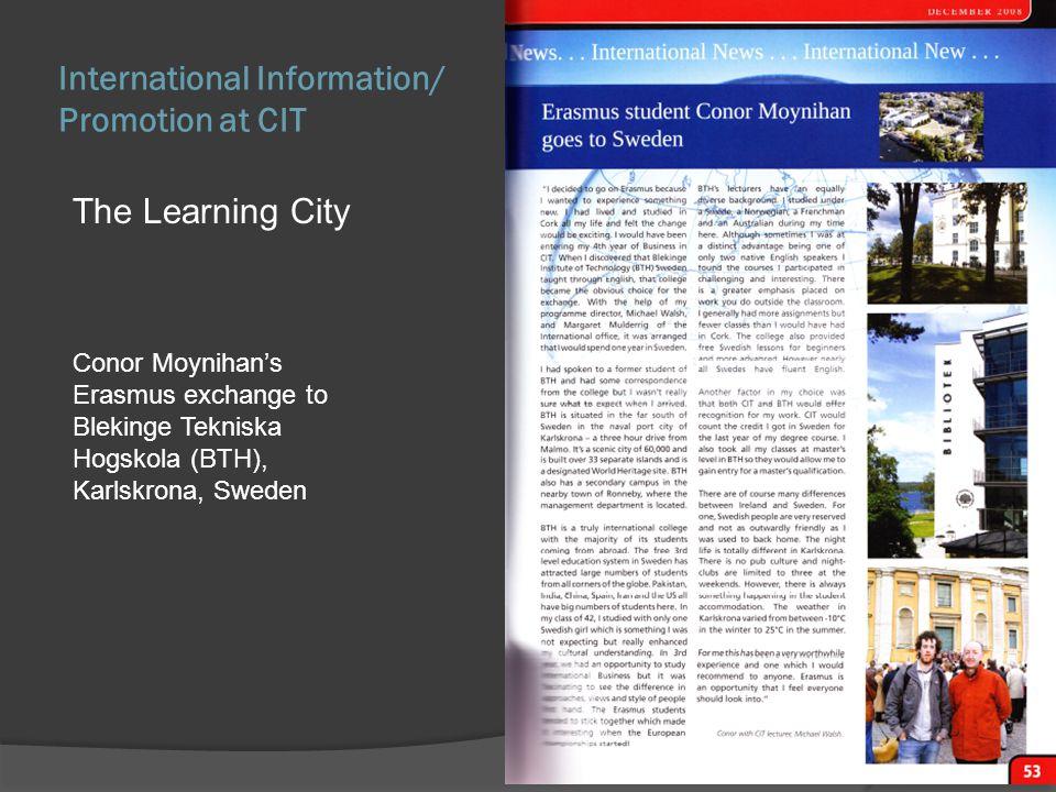 Conor Moynihans Erasmus exchange to Blekinge Tekniska Hogskola (BTH), Karlskrona, Sweden The Learning City