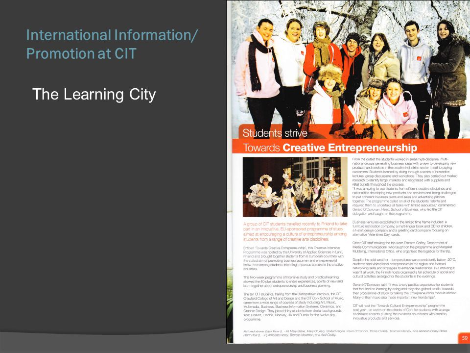 International Information/ Promotion at CIT The Learning City
