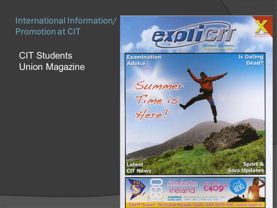International Information/ Promotion at CIT CIT Students Union Magazine
