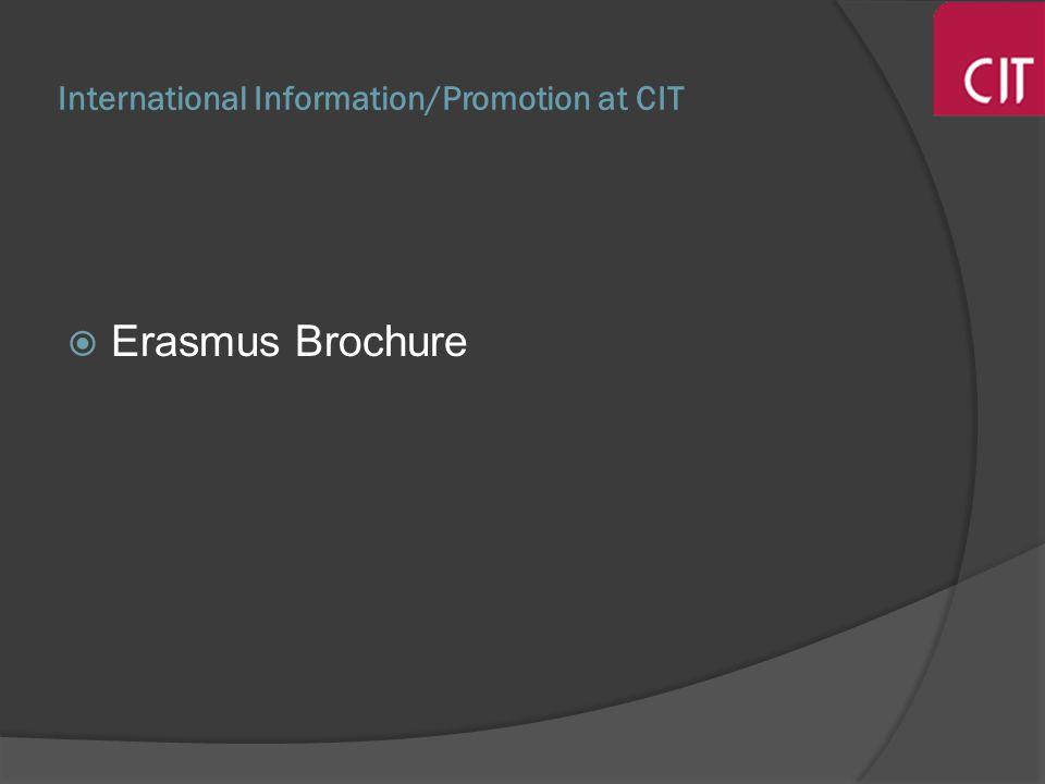 International Information/Promotion at CIT Erasmus Brochure